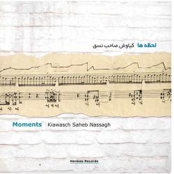 آلبوم موسیقی لحظه ها – کیاوش صاحب نسق